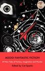 Agog! Fantastic Fiction Cover Image
