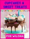 Cupcakes & Sweet Treats: 100 Pictures with Cute Dessert, Cupcake, Donut, Candy, Ice Cream, Chocolates and More for Kids. Cover Image