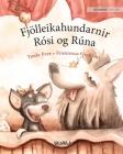 Fjölleikahundarnir Rósi og Rúna: Icelandic Edition of