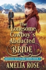 The Lonesome Cowboy's Abducted Bride Cover Image
