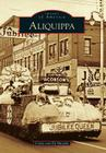 Aliquippa (Images of America (Arcadia Publishing)) Cover Image