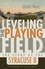 Leveling the Playing Field: The Story of the Syracuse 8 (Sports and Entertainment) Cover Image