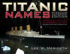 Titanic Names: A Complete List of the Passengers and Crew Cover Image