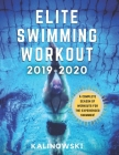 Elite Swimming Workout: 2019-2020 Cover Image
