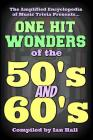 The Amplified Encyclopedia of Music Trivia: One Hit Wonders of the 50's and 60's Cover Image