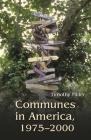 Communes in America, 1975-2000 Cover Image