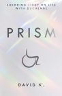 Prism: Shedding Light on Life with Duchenne Cover Image