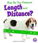How Do You Measure Length and Distance? (A+ Books: Measure It!) Cover Image