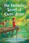 The Fantastic Secret of Owen Jester Cover Image