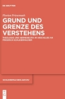 Grund Und Grenze Des Verstehens: Theologie Und Hermeneutik Im Anschluss an Friedrich Schleiermacher (Schleiermacher-Archiv #32) Cover Image