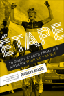 Etape: 20 Great Stages from the Modern Tour de France Cover Image