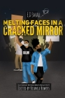 Melting Faces in a Cracked Mirror: Written Work's by E.D. Small Cover Image