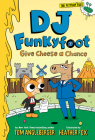 DJ Funkyfoot: Give Cheese a Chance (DJ Funkyfoot #2) (The Flytrap Files) Cover Image