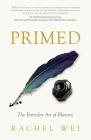 Primed: The Everyday Art of Rhetoric Cover Image