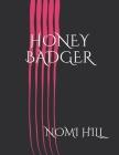 Honey Badger Cover Image