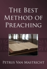The Best Method of Preaching Cover Image