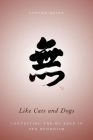 Like Cats and Dogs: Contesting the Mu Koan in Zen Buddhism Cover Image