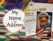 My Name is an Address Cover Image