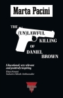 The (Un)lawful Killing of Daniel Brown Cover Image