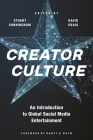 Creator Culture: An Introduction to Global Social Media Entertainment Cover Image