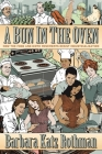 A Bun in the Oven: How the Food and Birth Movements Resist Industrialization Cover Image