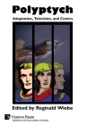 Polyptych: Adaptation, Television, and Comics (Critical Media Studies) Cover Image