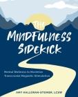 The Mindfulness Sidekick: Mental Wellness To Maximize Transcranial Magnetic Stimulation Cover Image