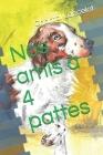 Nos amis à 4 pattes Cover Image