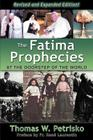 The Fatima Prophecies: At the Doorstep of the World Cover Image