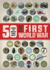 50 Things You Should Know about the First World War Cover Image