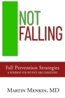 Not Falling Fall Prevention Strategies: Roadmap for Patients and Caregivers Cover Image