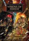 Visions of Heresy (Horus Heresy) Cover Image