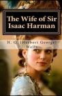 The Wife of Sir Isaac Harman Annotated Cover Image