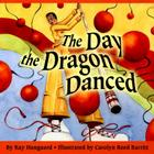 The Day the Dragon Danced Cover Image