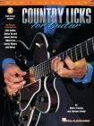 Country Licks for Guitar [With CD with Demonstrations of Each Lick] Cover Image
