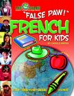 False Paw! French for Kids (Paperback) Cover Image