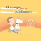 George Learns About Mindfulness Cover Image