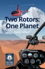 Two Rotors: One Planet Cover Image