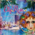 The Elly Rose Adventures: Selfies from Townsville Cover Image