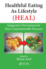 Healthful Eating as Lifestyle (Heal): Integrative Prevention for Non-Communicable Diseases Cover Image