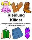 Deutsch-Schwedisch Kleidung/Kläder Zweisprachiges Bildwörterbuch für Kinder Cover Image