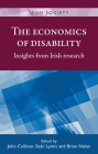 The Economics of Disability: Insights from Irish Research (Irish Society) Cover Image