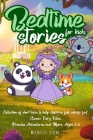 Bedtime Stories For Kids: Collection of short tales to help children fall asleep fast. Fables for Kids, Animal Short Stories, Classic Fairy Tale Cover Image