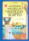 Las Historias MS Bellas del Antiguo Egipto Cover Image