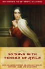 30 Days with Teresa of Avila (Navigating the Interior Life) Cover Image