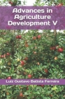 Advances in Agriculture Development V Cover Image