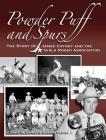 Powder Puff and Spurs: The story of James Cathey and the Girls Rodeo Association Cover Image