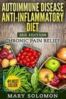 Autoimmune Disease Anti-Inflammatory Diet: Simple Steps to Lifetime Relief Cover Image