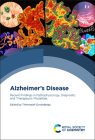 Alzheimer's Disease: Recent Findings in Pathophysiology, Diagnostic and Therapeutic Modalities Cover Image