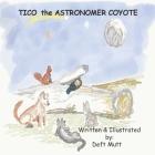 Tico the Astronomer Coyote Cover Image
